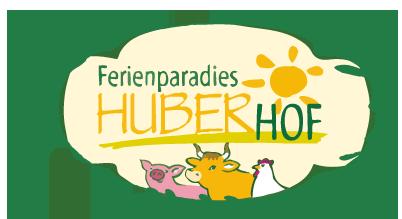 Der Huberhof – Urlaub auf dem Bauernhof